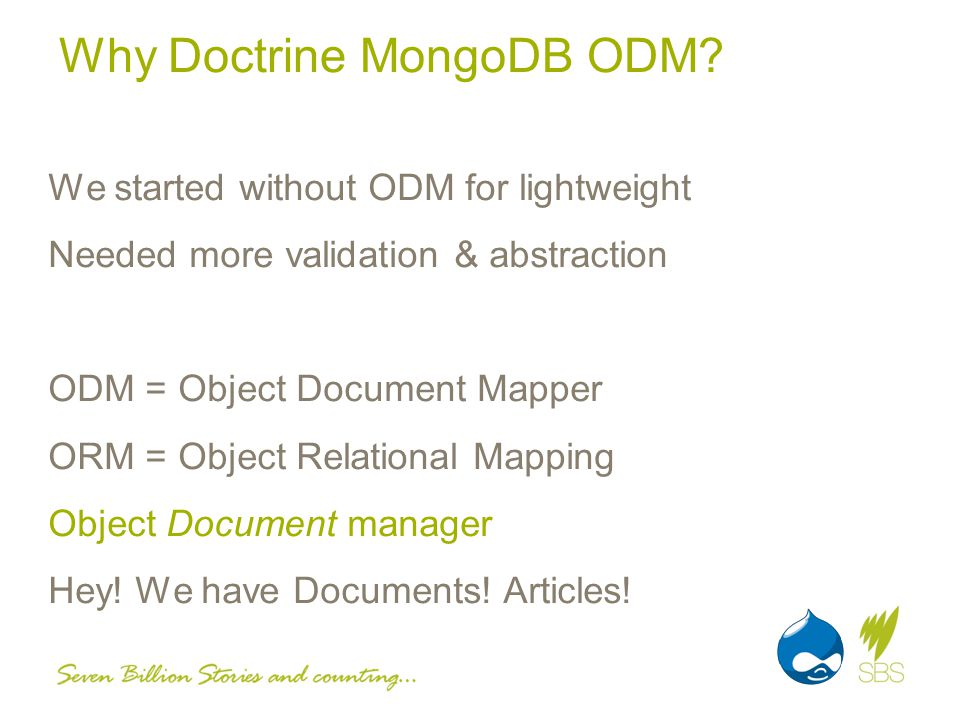 Why Doctrine MongoDB ODM.