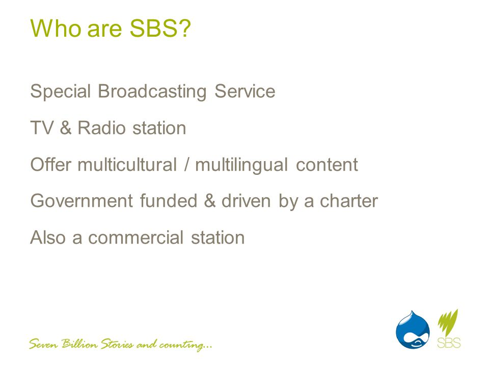 Who are SBS.