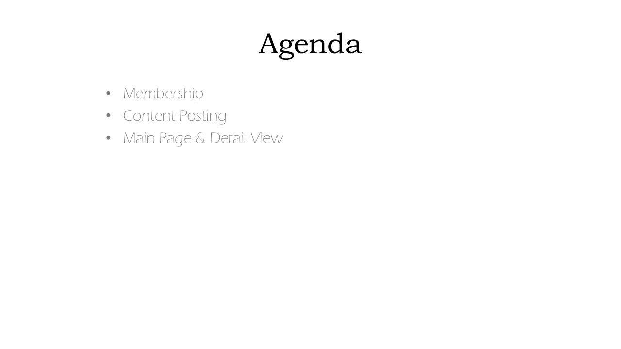 Agenda Membership Content Posting Main Page & Detail View