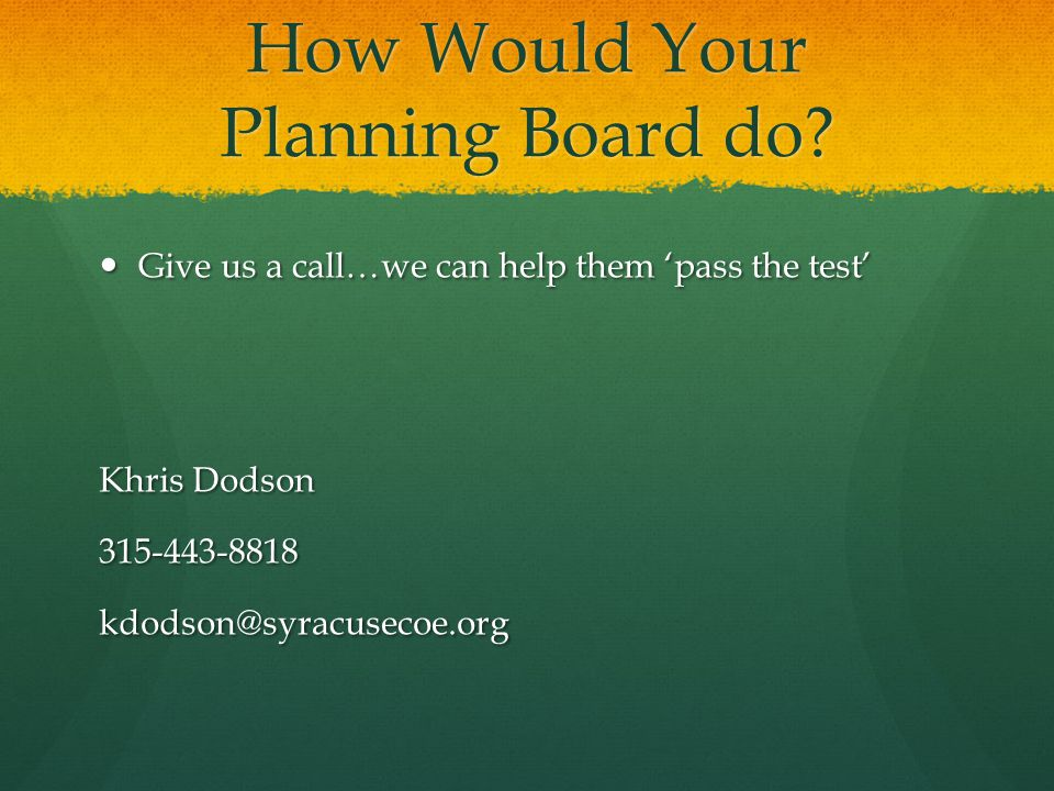 How Would Your Planning Board do.