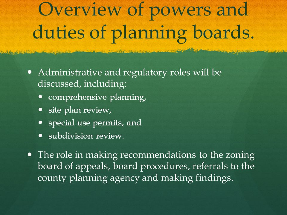 Overview of powers and duties of planning boards.