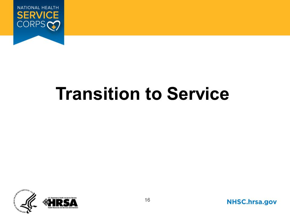 16 Transition to Service
