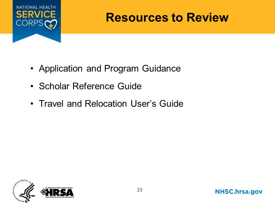 23 Resources to Review Application and Program Guidance Scholar Reference Guide Travel and Relocation Users Guide