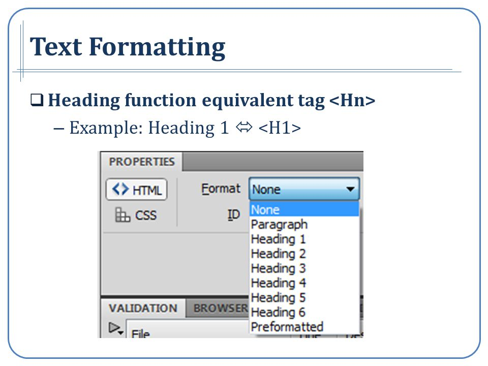 Text Formatting Heading function equivalent tag – Example: Heading 1