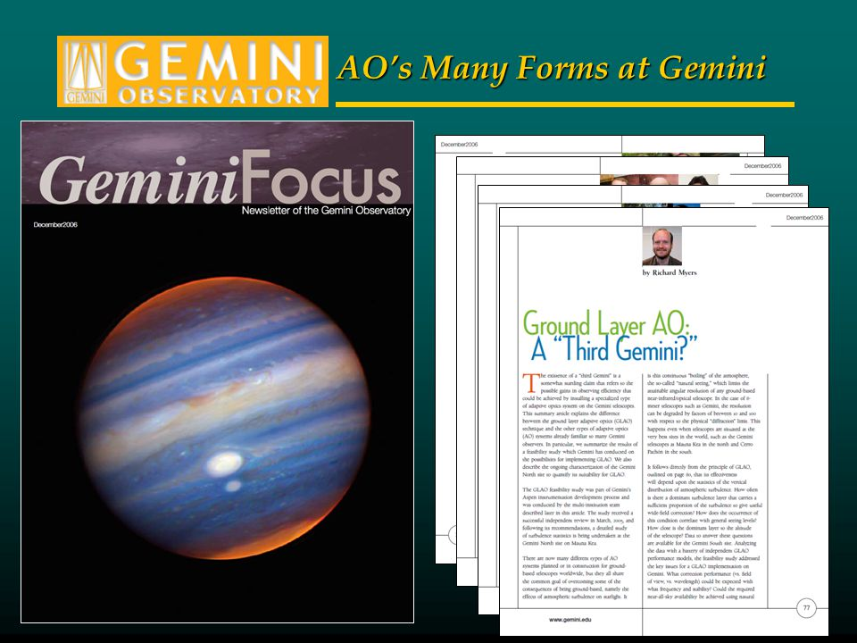 AOs Many Forms at Gemini