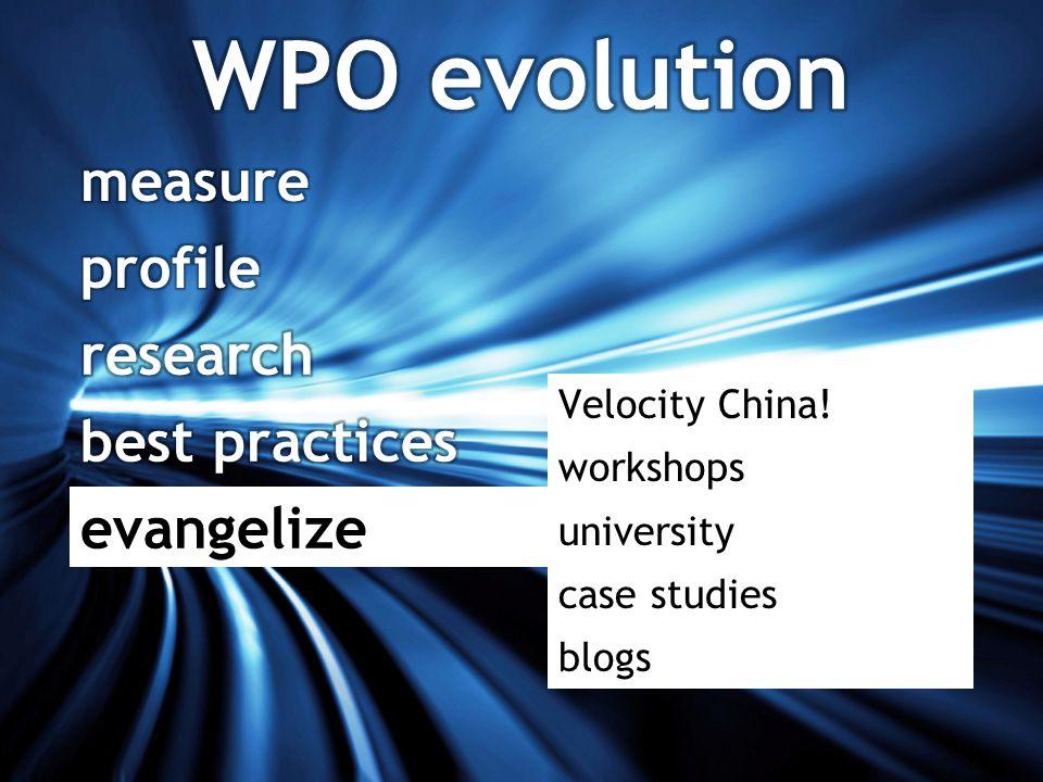 Velocity China! workshops university case studies blogs evangelize