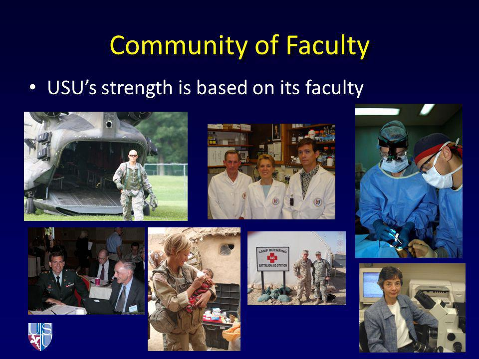 Community of Faculty USUs strength is based on its faculty