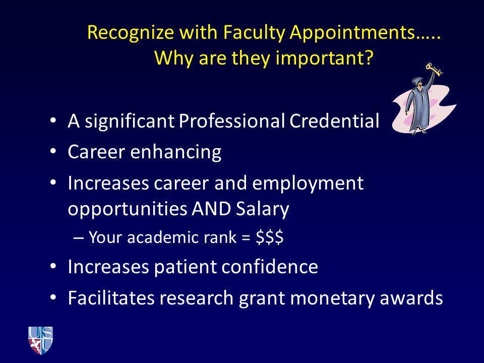 Academic Appointment Process II Clinician-Educator Pathway Send CV, Letter of rec/endorsement to USU Department Form 107 USU Dept.