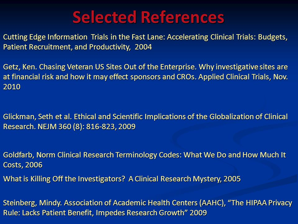 Cutting Edge Information Trials in the Fast Lane: Accelerating Clinical Trials: Budgets, Patient Recruitment, and Productivity, 2004 Getz, Ken. Chasin