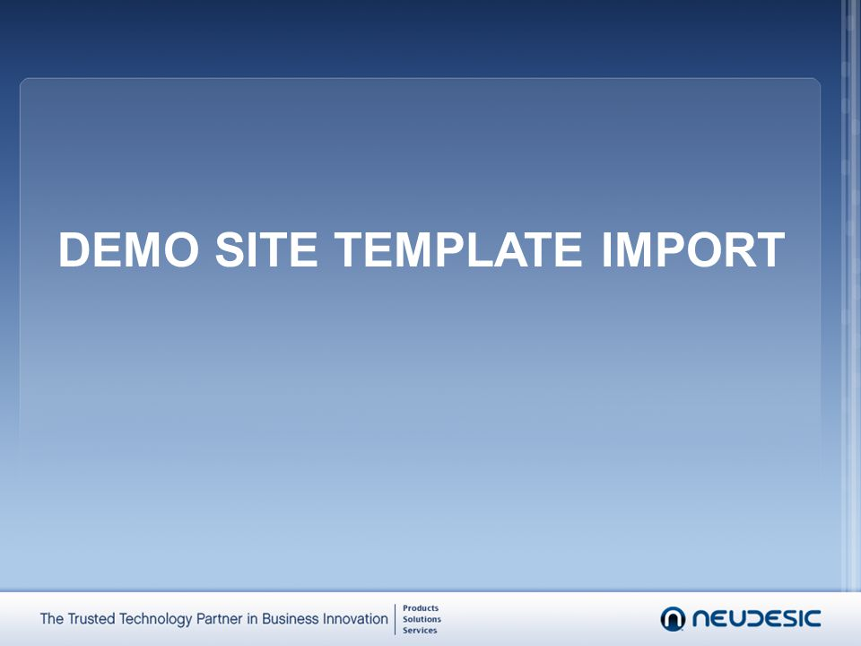 DEMO SITE TEMPLATE IMPORT
