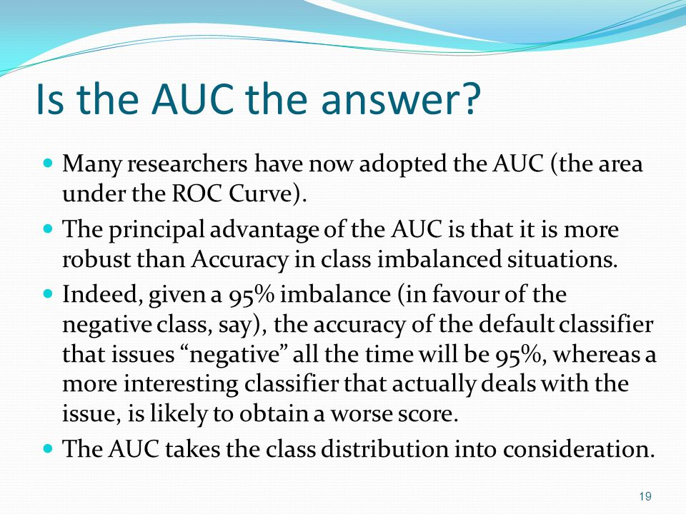 Is the AUC the Answer.