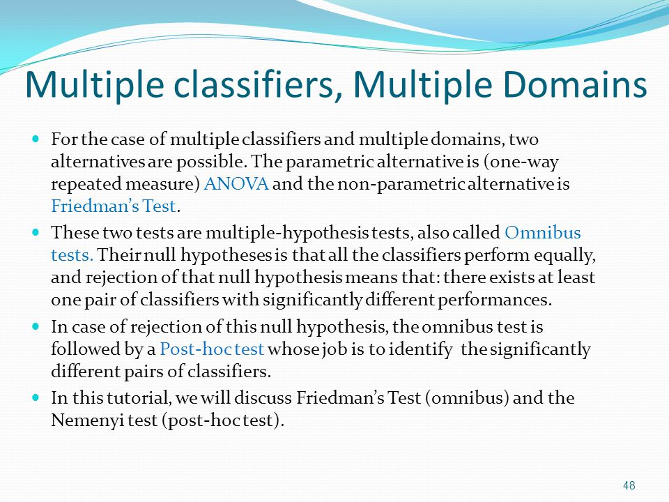 Multiple classifiers, Multiple Domains For the case of multiple classifiers and multiple domains, two alternatives are possible. The parametric altern