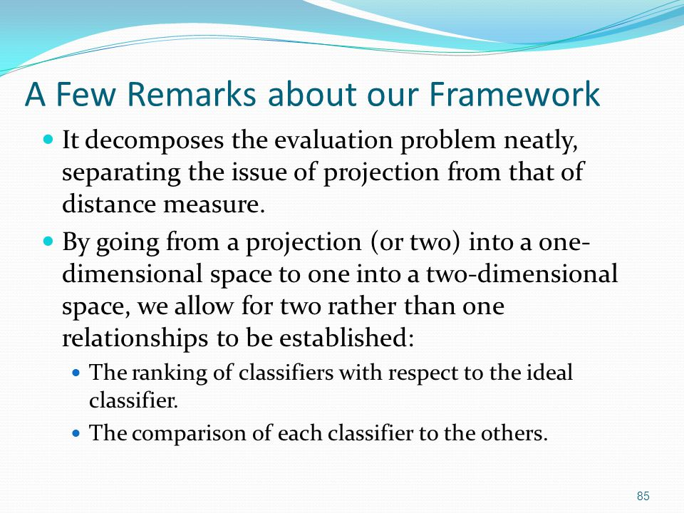 86 Specific Implementation Details Our framework can be used with any projection technique and any distance function associated to the projection.