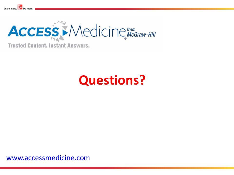 www.accessmedicine.com Questions
