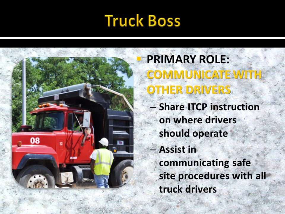 KEEP A SAFE DISTANCE FROM WORKERS ON FOOT PRIMARY ROLE: KEEP A SAFE DISTANCE FROM WORKERS ON FOOT – Receive ITCP instruction on where they should operate – Receive navigation assistance (spotters) when appropriate – Never operate into a blind area without checking for pedestrians