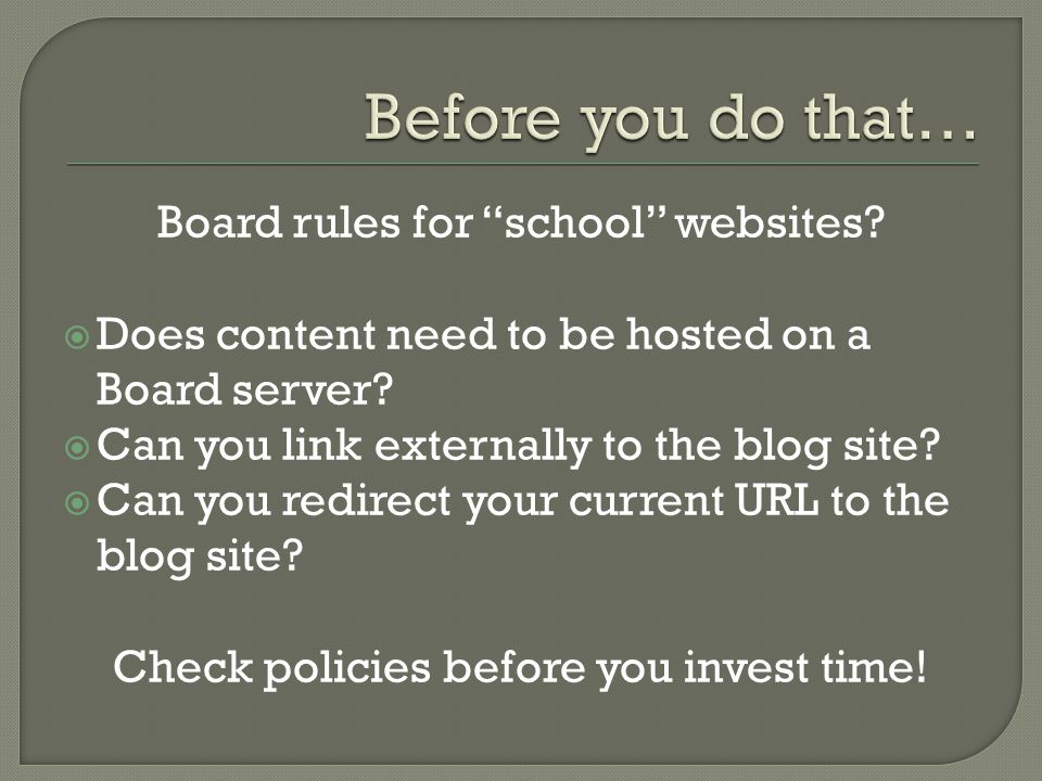 Board rules for school websites. Does content need to be hosted on a Board server.
