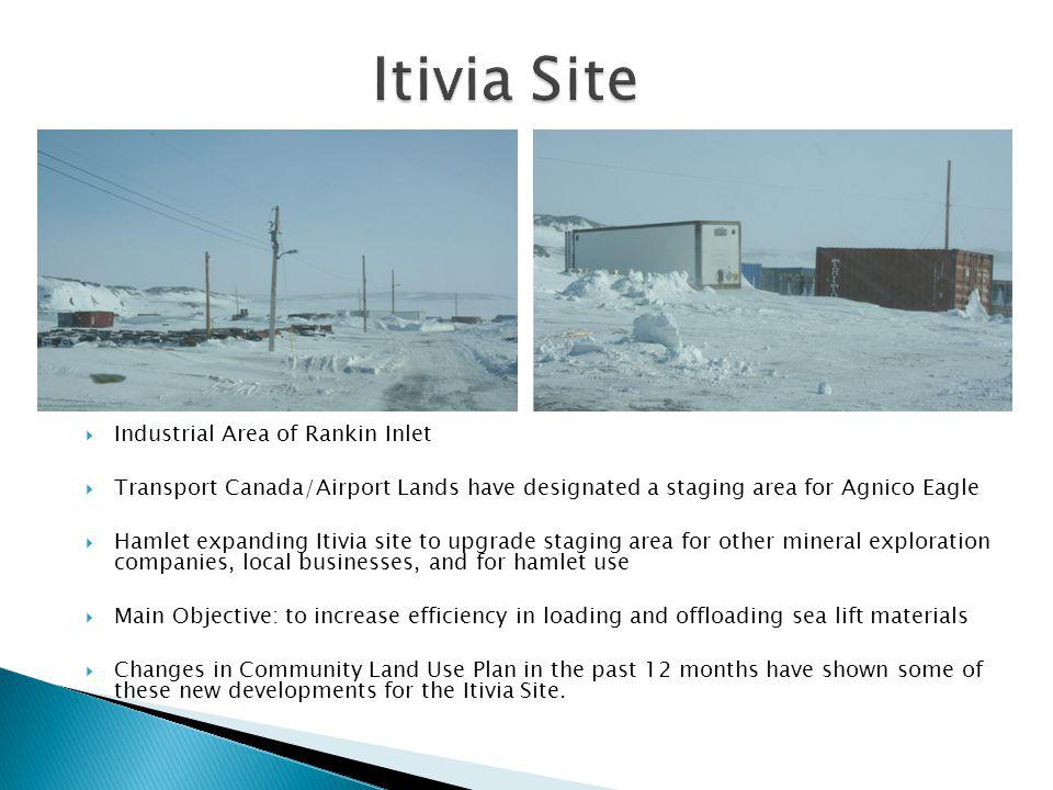 Industrial Area of Rankin Inlet Transport Canada/Airport Lands have designated a staging area for Agnico Eagle Hamlet expanding Itivia site to upgrade