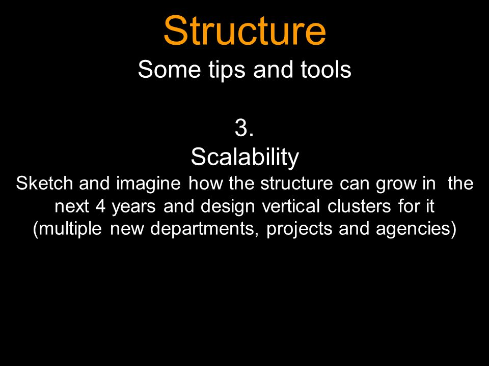 Structure Some tips and tools 3.