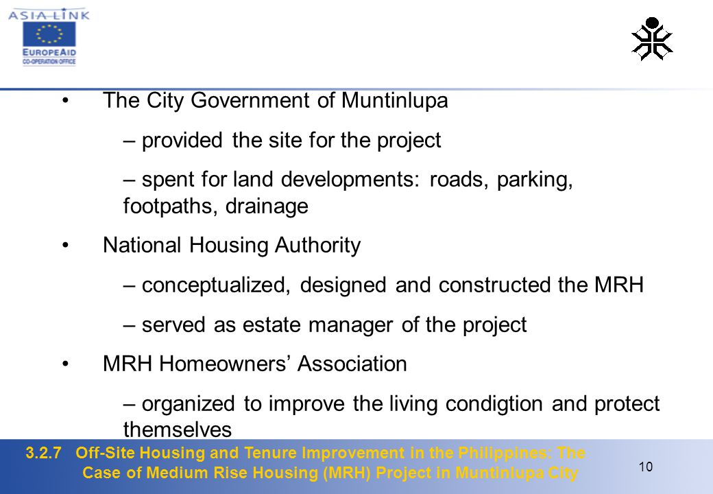 3.2.7 Off-Site Housing and Tenure Improvement in the Philippines: The Case of Medium Rise Housing (MRH) Project in Muntinlupa City 10 The City Governm