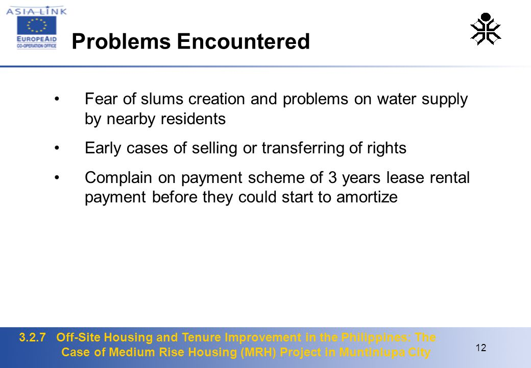 3.2.7 Off-Site Housing and Tenure Improvement in the Philippines: The Case of Medium Rise Housing (MRH) Project in Muntinlupa City 12 Fear of slums cr