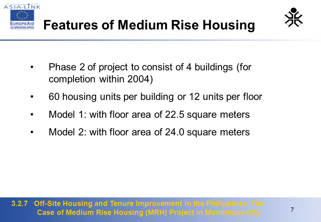 3.2.7 Off-Site Housing and Tenure Improvement in the Philippines: The Case of Medium Rise Housing (MRH) Project in Muntinlupa City 7 Phase 2 of projec
