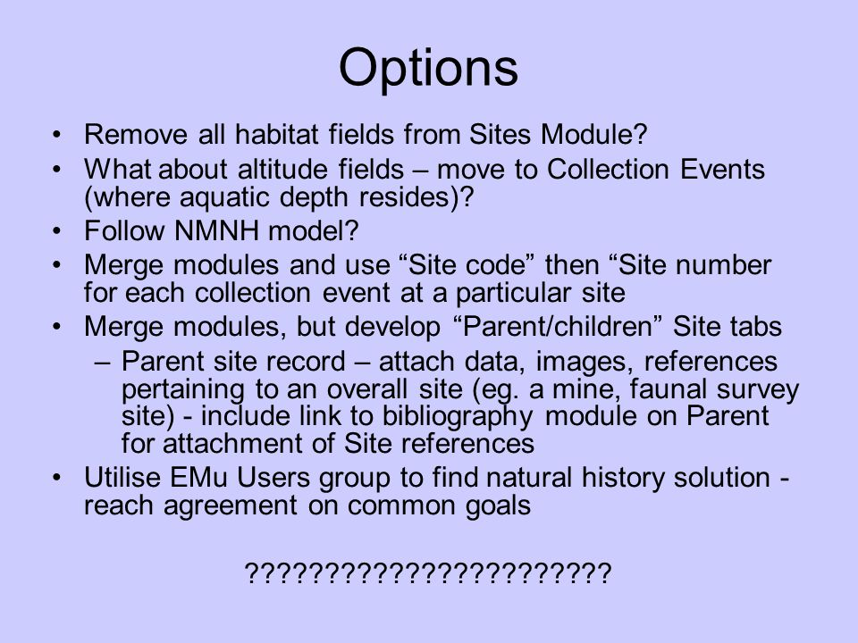 Options Remove all habitat fields from Sites Module.