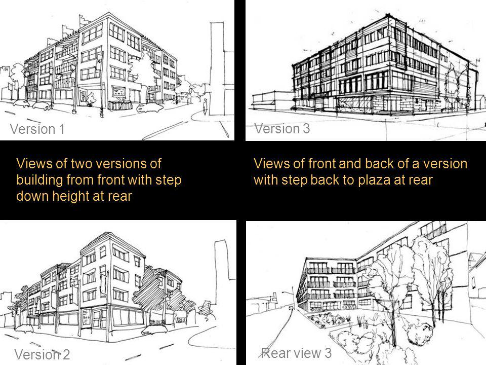 Site B: Scenario 2 Options Views of two versions of building from front with step down height at rear Version 1 Views of front and back of a version w