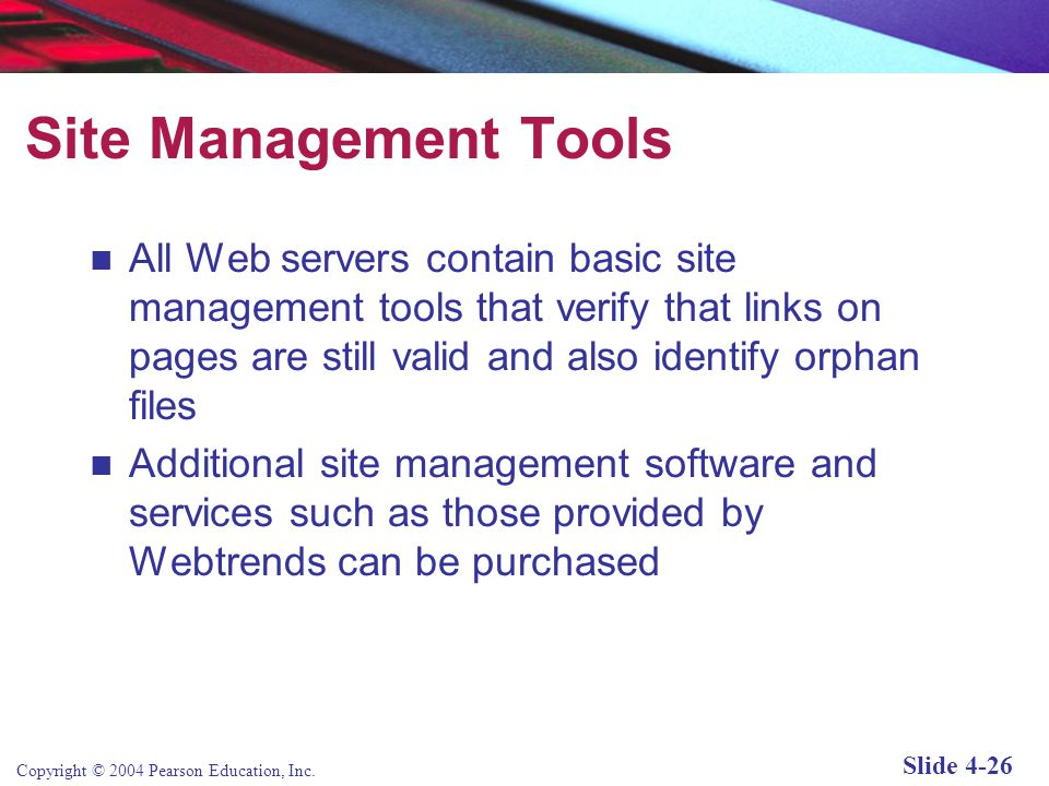 Copyright © 2004 Pearson Education, Inc. Slide 4-25 Basic Functionality Provided by Web Servers Table 4.3, Page 214