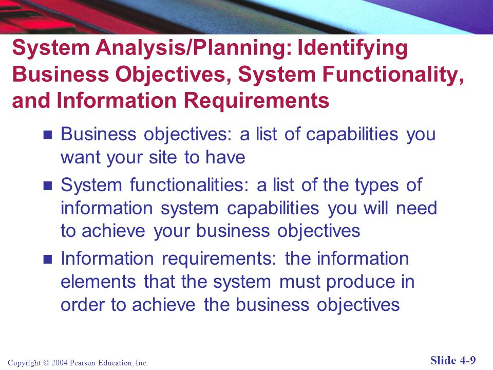Copyright © 2004 Pearson Education, Inc. Slide 4-8 The Systems Development Life Cycle Systems Development Life Cycle (SDLC) is a methodology for under