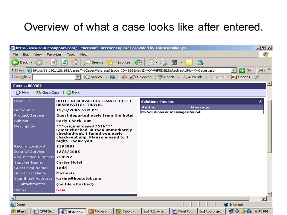 Overview of what a case looks like after entered.