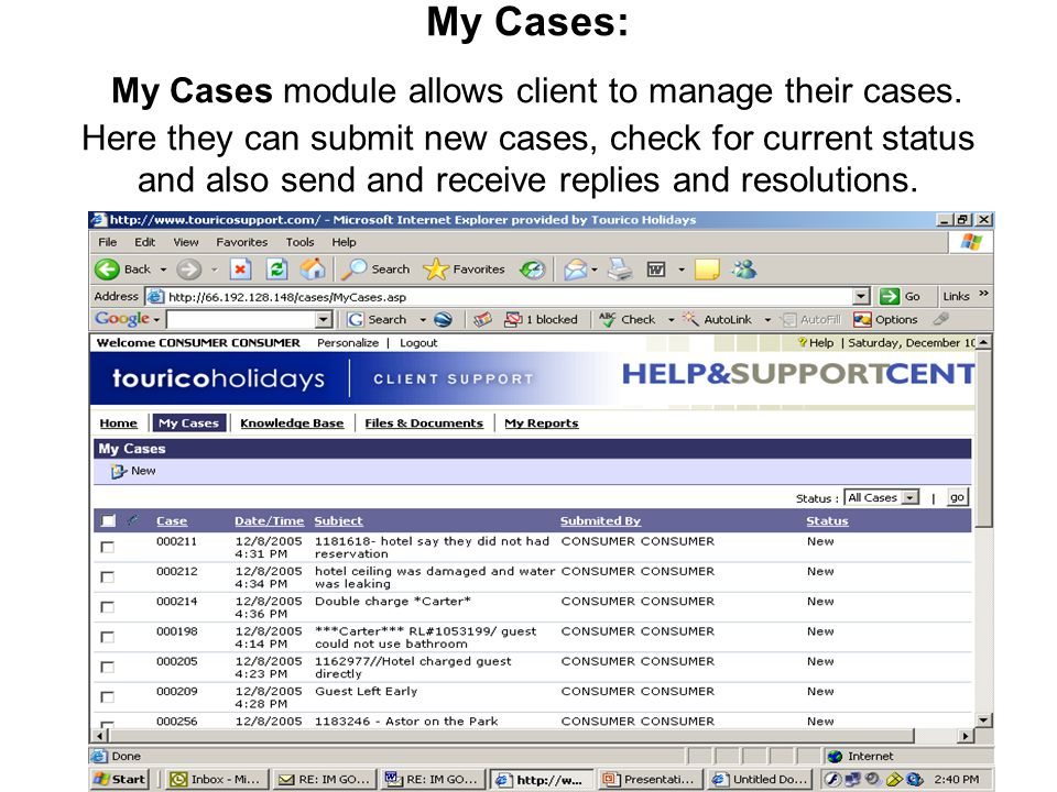 My Cases: My Cases module allows client to manage their cases. Here they can submit new cases, check for current status and also send and receive repl