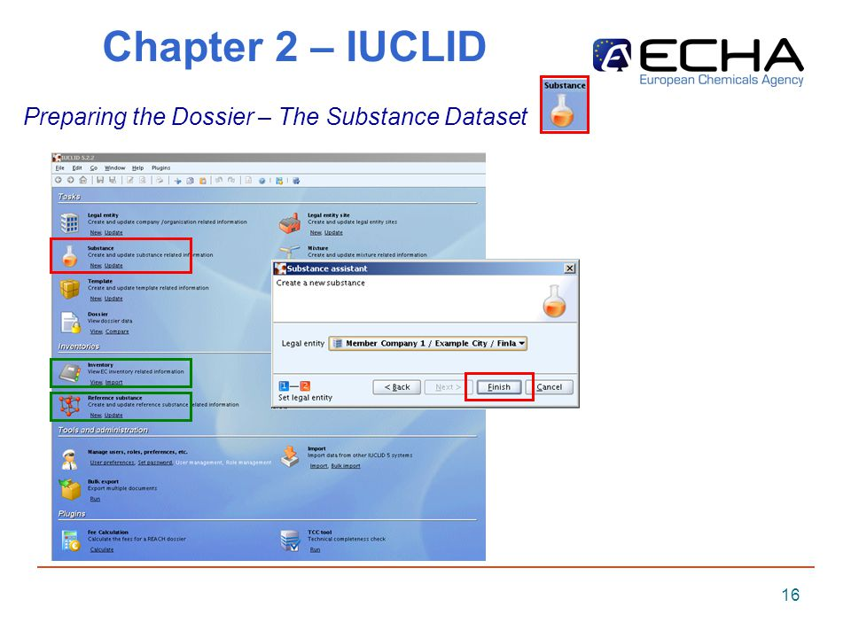 16 Chapter 2 – IUCLID Preparing the Dossier – The Substance Dataset