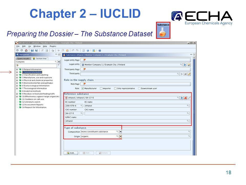 18 Chapter 2 – IUCLID Preparing the Dossier – The Substance Dataset