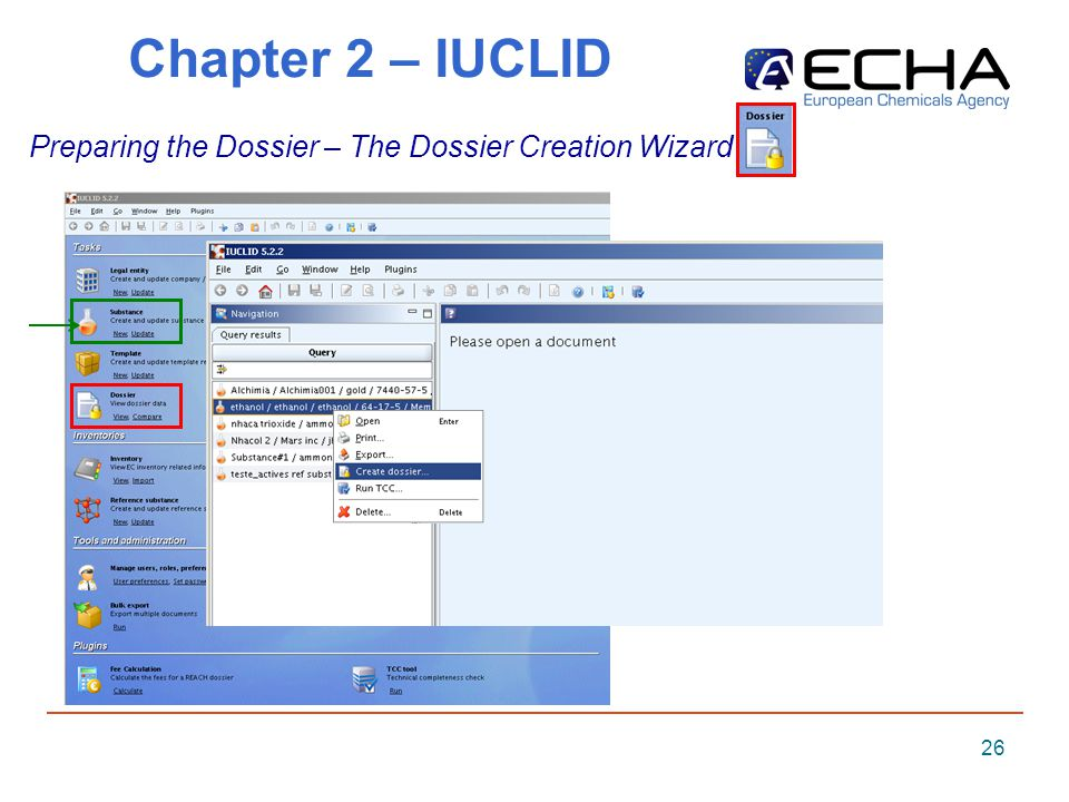 26 Chapter 2 – IUCLID Preparing the Dossier – The Dossier Creation Wizard