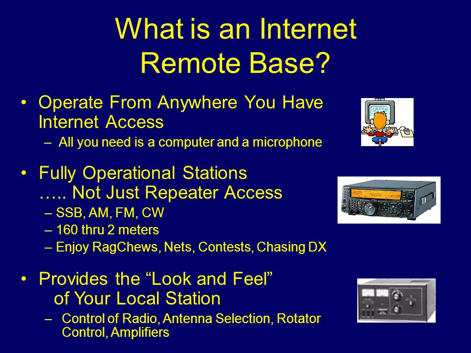 What is an Internet Remote Base.