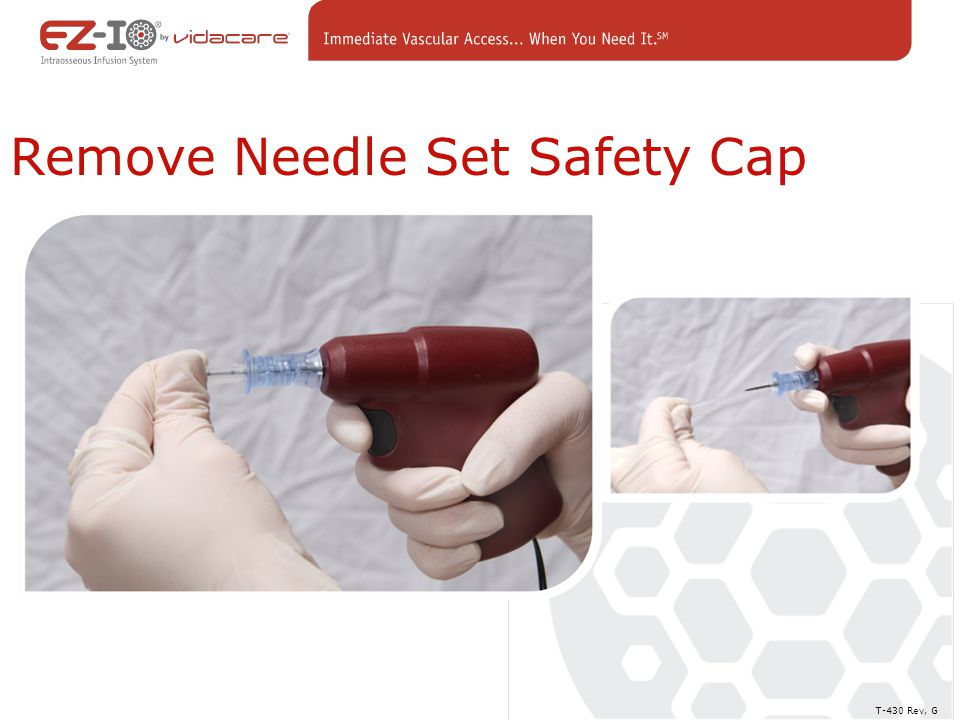 Remove Needle Set Safety Cap T-430 Rev, G