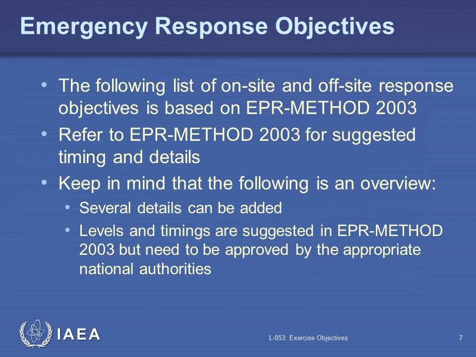 L-053: Exercise Objectives8 On-site Response Objectives: Examples