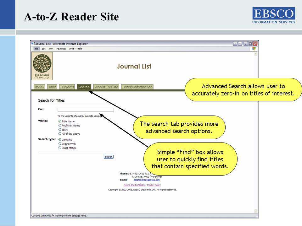 A-to-Z Reader Site The search tab provides more advanced search options.