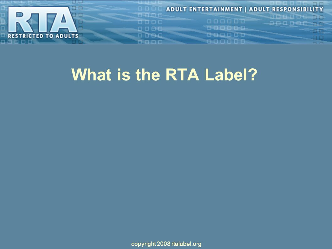 What is the RTA Label copyright 2008 rtalabel.org