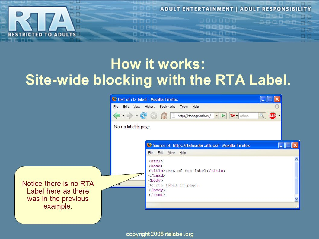 How it works: Site-wide blocking with the RTA Label.