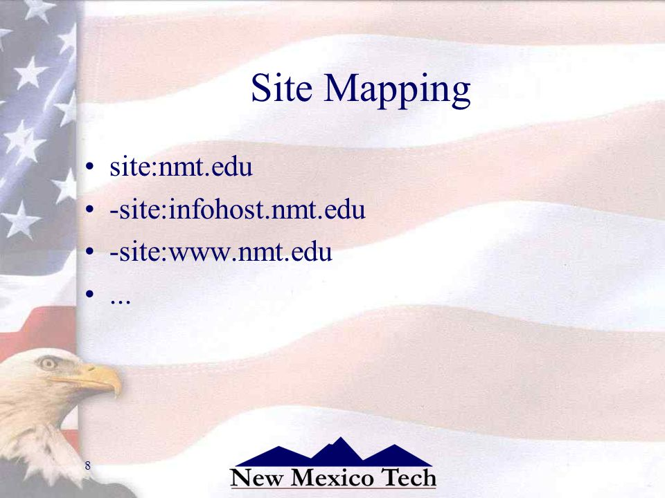 8 Site Mapping site:nmt.edu -site:infohost.nmt.edu -site:www.nmt.edu...