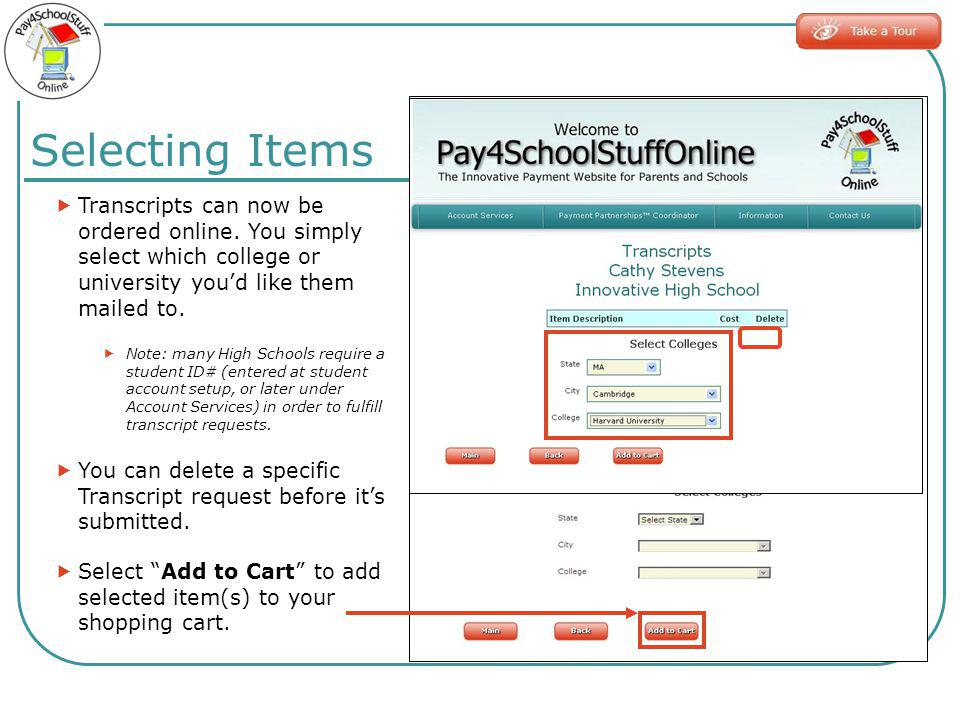 Transcripts can now be ordered online. You simply select which college or university youd like them mailed to. Note: many High Schools require a stude