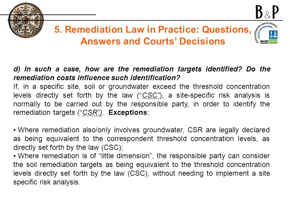d) In such a case, how are the remediation targets identified.