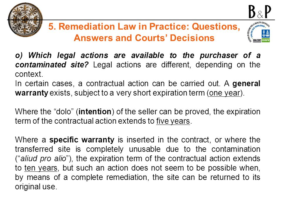 o) Which legal actions are available to the purchaser of a contaminated site.