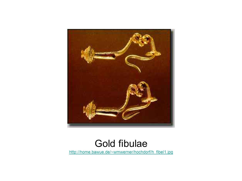 Gold fibulae http://home.bawue.de/~wmwerner/hochdorf/h_fibel1.jpg