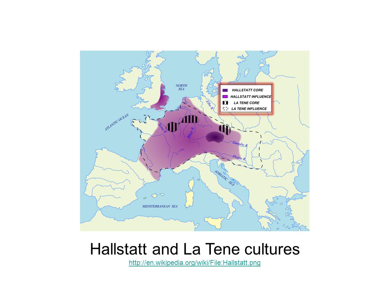 Hallstatt and La Tene cultures http://en.wikipedia.org/wiki/File:Hallstatt.png