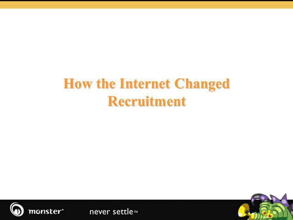 How the Internet Changed Recruitment