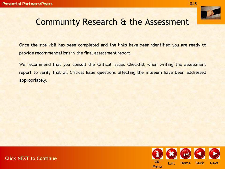 Community Research & the Assessment Once the site visit has been completed and the links have been identified you are ready to provide recommendations