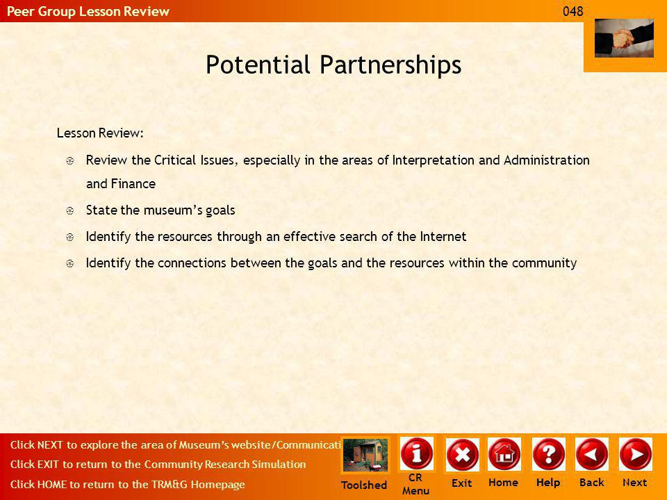 Potential Partnerships Lesson Review: { Review the Critical Issues, especially in the areas of Interpretation and Administration and Finance { State t