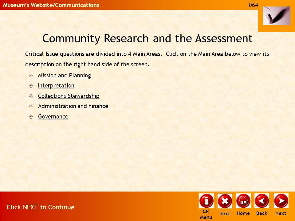 Community Research and the Assessment Critical Issue questions are divided into 4 Main Areas. Click on the Main Area below to view its description on